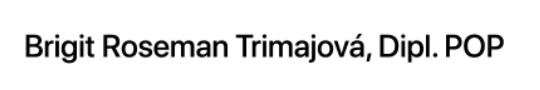 Brigit Roseman Trimajová, Dipl. POP